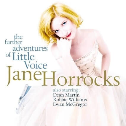 Jane Horrocks - <br />The Further Adventures of Little Voice